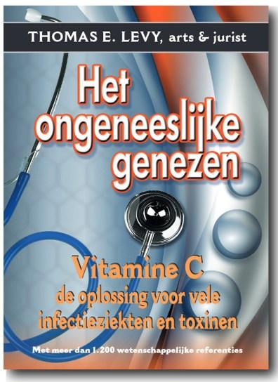 Vitamine C boek Thomas Levy ongeneeslijke genezen