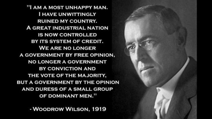 Woodrow wilson FED quote unhappy