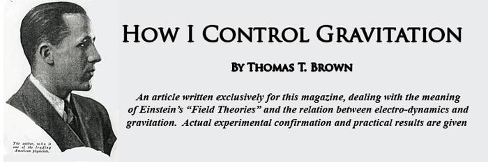 Het begin van een decennia-oud artikel van T. Townsend Brown, dat weer ter sprake komt in de presentatie van dr. Paul La Violette