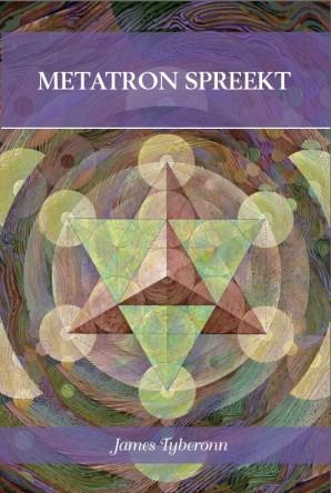 De Nederlandse vertaling van 'Metatron Spreekt'. (Klik voor meer info)