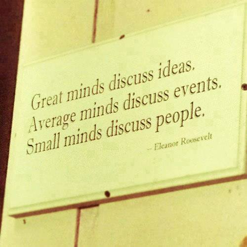 great minds quote roosevelt
