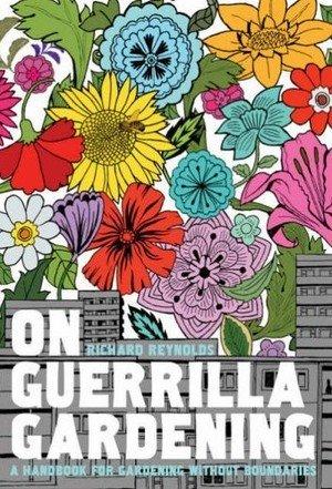 Met Guerilla Gardening komen ook wij weer tot bloei!