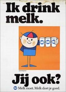 Zo begon het eind jaren 1960. Joris Driepinter die ons adviseerde toch écht 3 glazen melk per dag te drinken. MELK MOE(s)T!