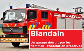 Blandain : un incendie détruit un garage mais les pompiers préservent la maison