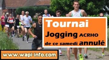 Tournai : le jogging ACRHO de ce samedi 5 juillet 2015 annulé