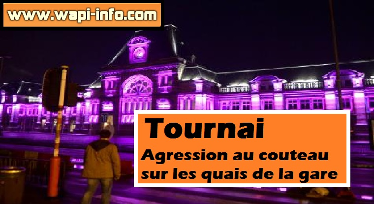 Tournai gare agression couteau
