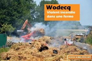 Wodecq : violent incendie dans une ferme