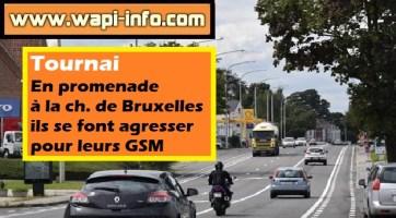 Tournai : en promenade à la ch. de Bruxelles ils se font volés leurs GSM