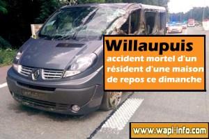 Willaupuis : un résident de maison de repos décède lors d'une balade ce dimanche après-midi