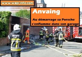 Anvaing : au démarrage sa Porsche s'enflamme dans son garage