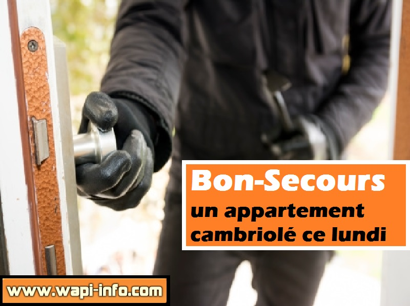 bon secours appartement cambriole