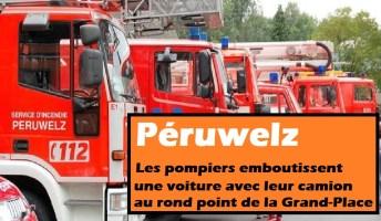Péruwelz : les pompiers emboutissent une voiture avec leur camion au rond point de la Grande Place