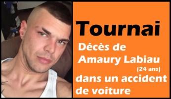 Tournai : décès de Amaury Labiau (24 ans) dans un accident de voiture
