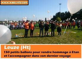Leuze (Ht) : 150 petits ballons pour rendre hommage à Etan et l'accompagner dans son dernier voyage (+ vidéo)
