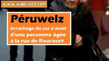 Péruwelz : arrachage du sac à main d'une personne âgée à la rue de Roucourt ce lundi