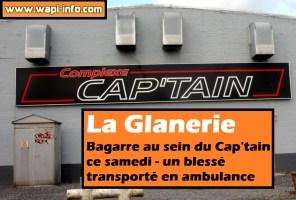 La Glanerie : bagarre au sein du Cap'tain ce samedi - un blessé transporté en ambulance