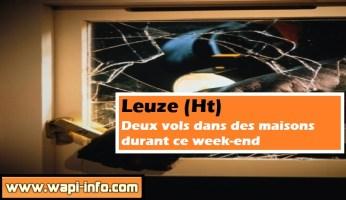 Leuze (Ht) : deux vols dans des maisons ce week-end