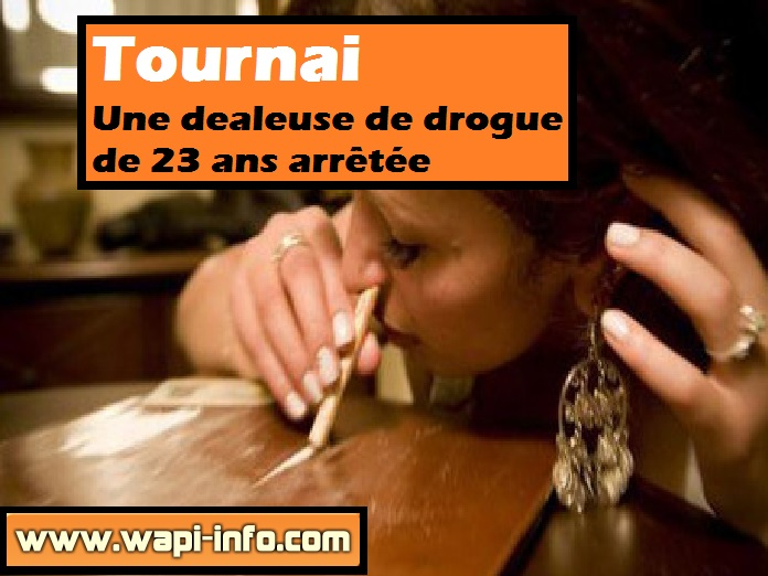 Tournai dealeuse drogue