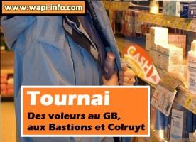 Tournai : voleurs au GB, aux Bastions et Colruyt