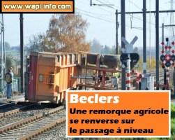 Beclers : une remorque agricole se renverse sur le passage à niveau