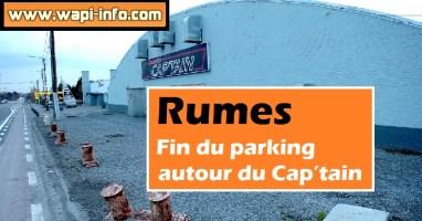 Rumes : fin du parking autour du Cap'tain
