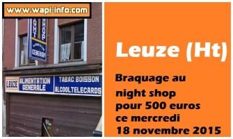Leuze (Ht) : braquage au night shop pour 500 euros ce mercredi 18 novembre 2015