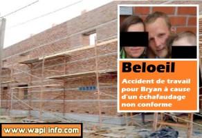 Beloeil : accident de travail pour Bryan à cause d'un échafaudage non conforme