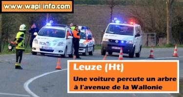 Leuze (Ht) : une voiture percute un arbre à l'avenue de la Wallonie