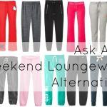 Ask Allie: Weekend Loungewear Alternatives