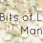 Little Bits of Luxury: Manicures
