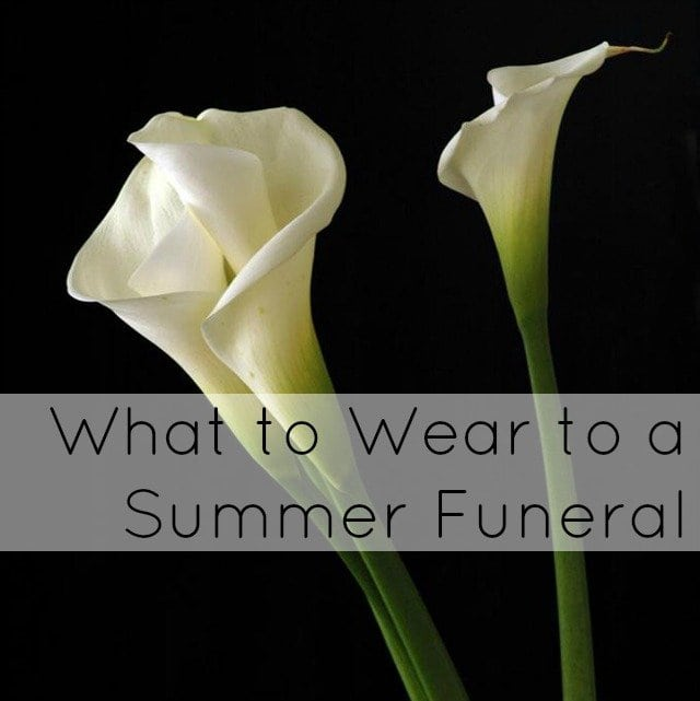 Ask Allie: What to Wear to a Summer Funeral