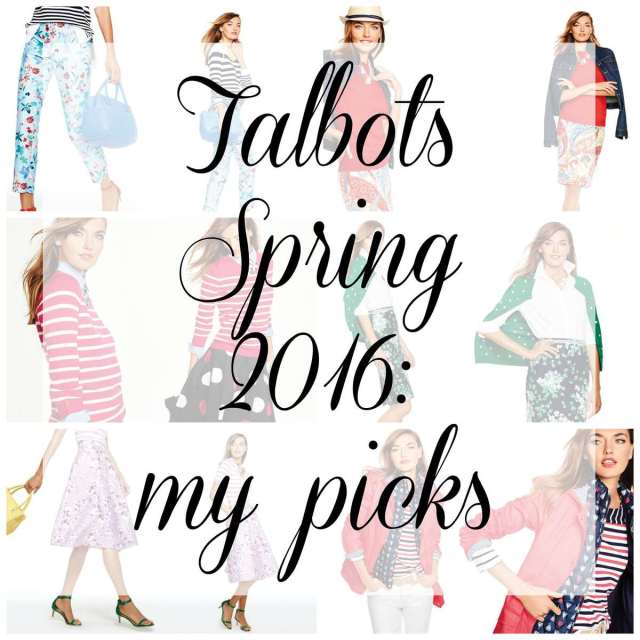 talbots spring 2016 - my picks by Wardrobe Oxygen