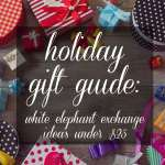 Holiday Gift Guide: White Elephant Ideas