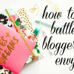 How to Battle Blogger Envy