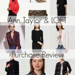 Recent Fashion Hits and Misses: LOFT and Ann Taylor Edition