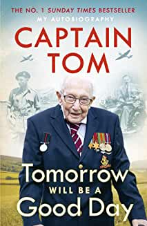 Captain Tom Moore, Tomorrow Will Be a Good Day (Autobiography)
