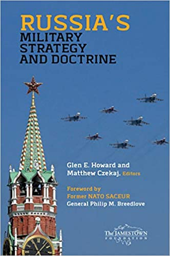 Glen Howard Russias Military Strategy and Doctrine