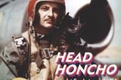 Sortie de Head Honcho
