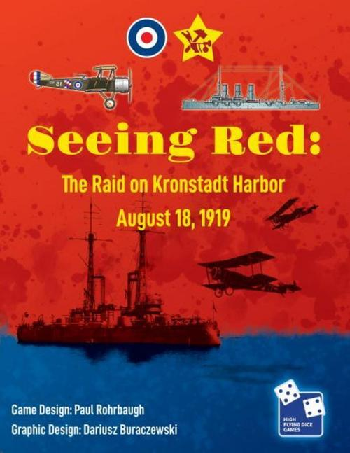Seeing Red: The Raid on Kronstadt Harbor, August 18, 1919