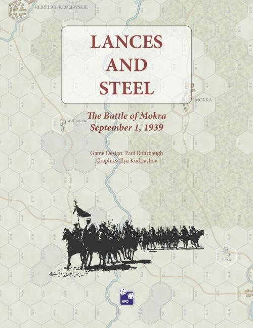 Lances and Steel - The battle of Mokra