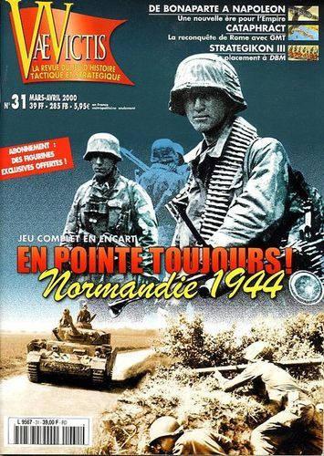 VaeVictis 31 - En Pointe Toujours 2! - Normandie 1944