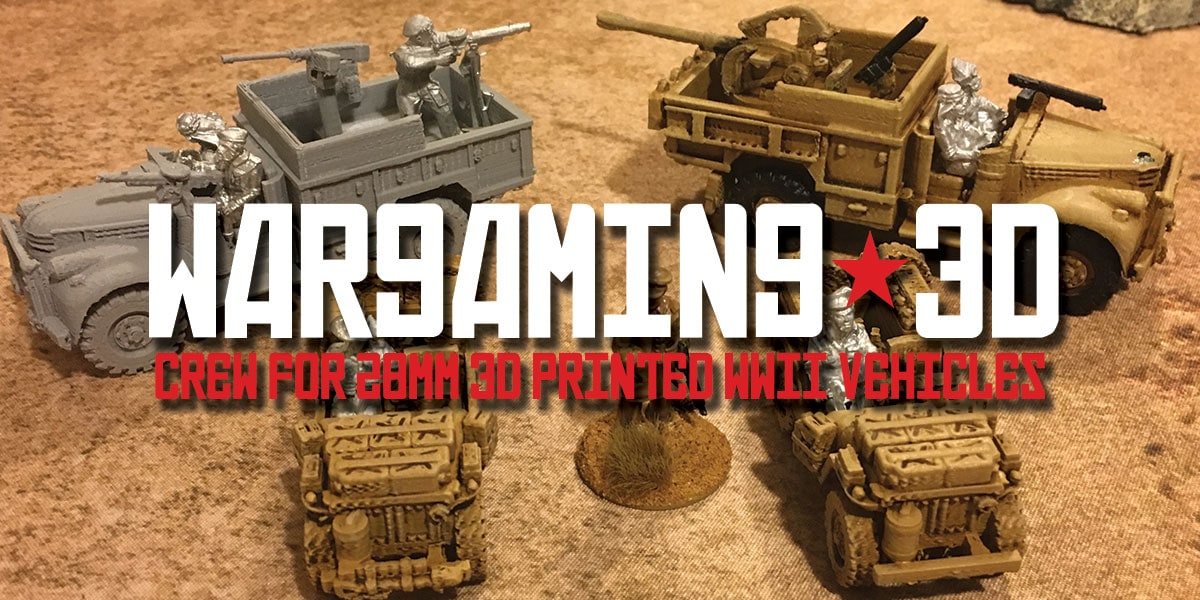 Crews for your 3D Printed 28mm WW2 Tanks and Vehicles