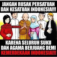 Jangan Rusak Persatuan dan Kesatuan Indonesia!