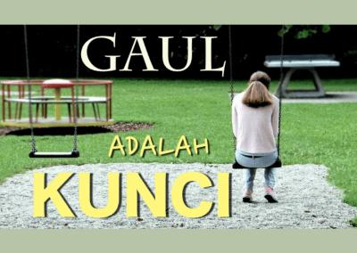 Gaul Adalah Kunci