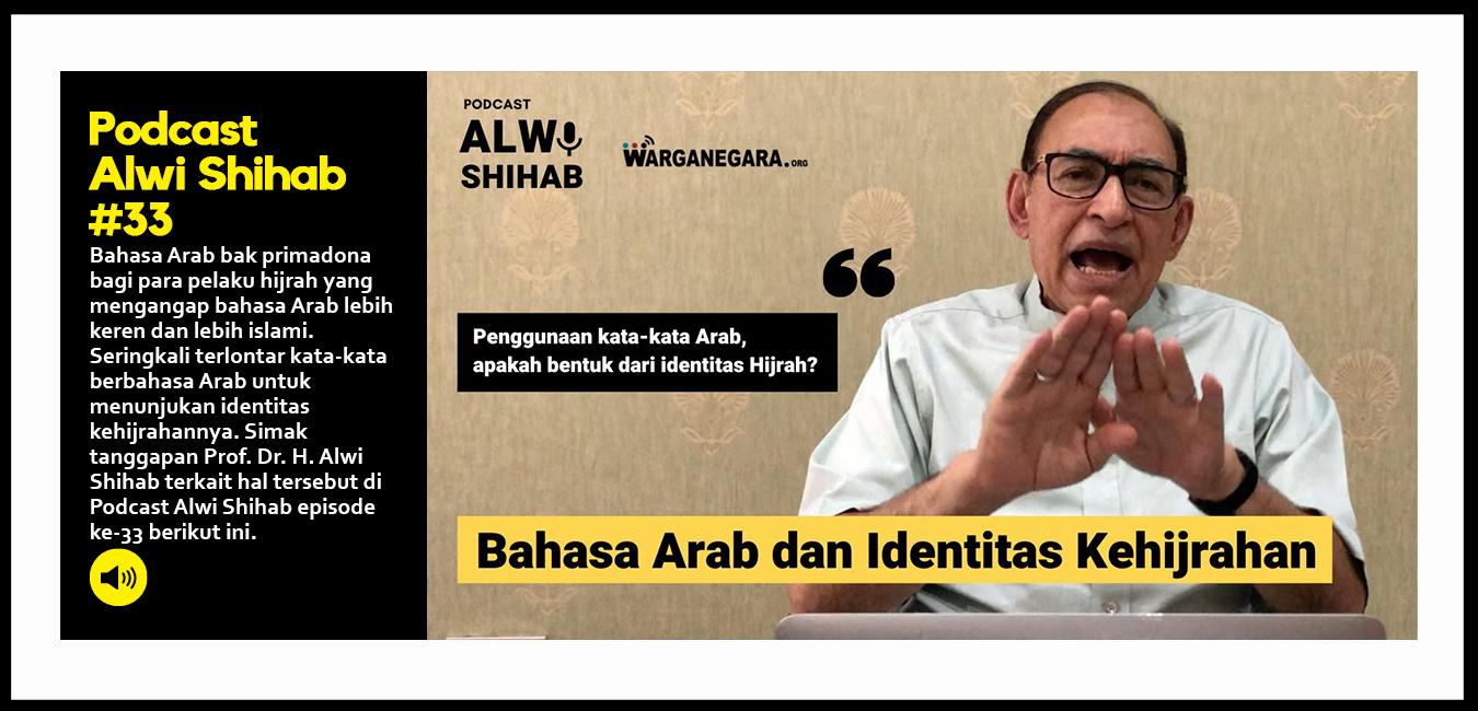 Bahasa Arab dan Identitas Kehijrahan (Part 8)