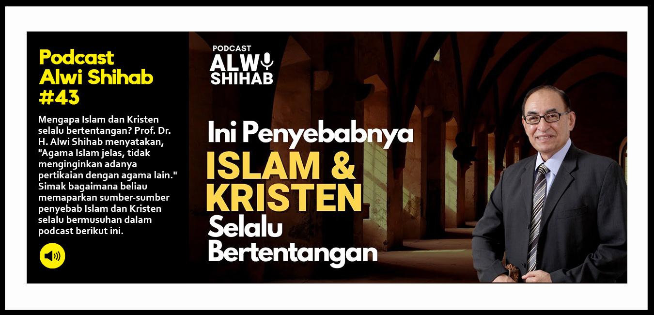 Mengapa Islam dan Kristen Selalu Bertentangan
