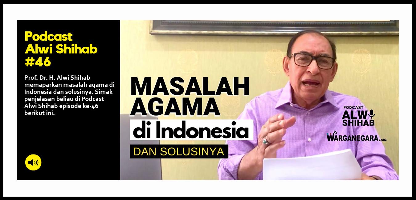 Masalah Agama di Indonesia dan Solusinya