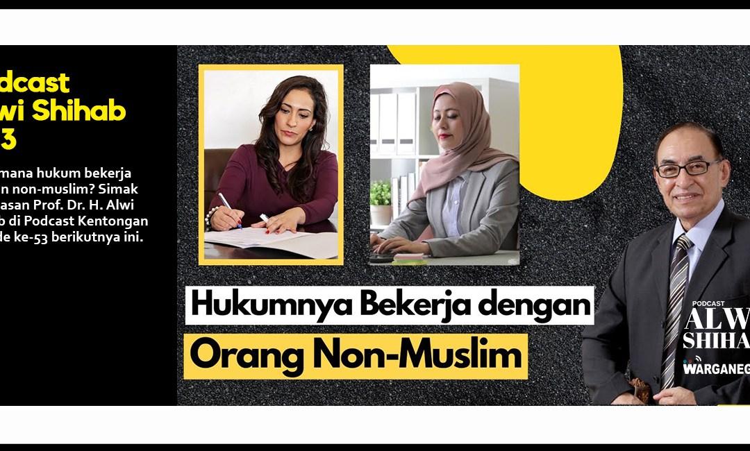 Bekerja dengan Non Muslim?