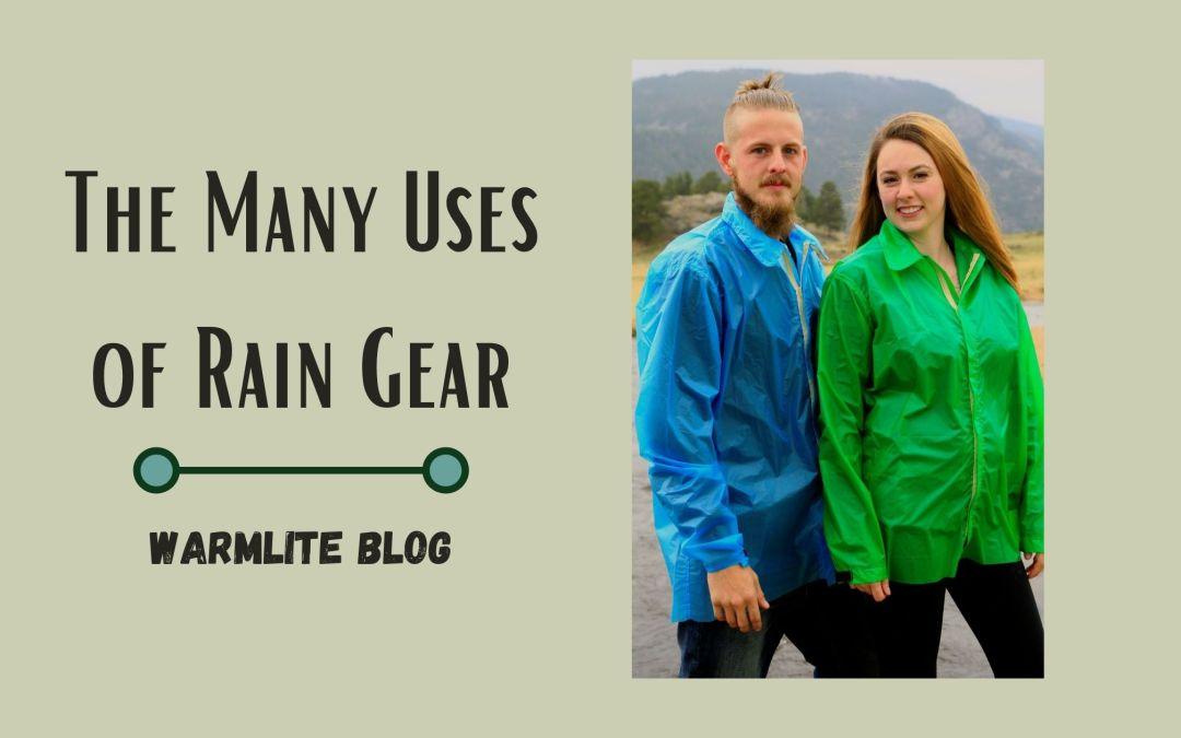 The Many Uses of Rain Gear