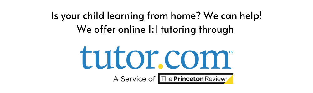 Is your child learning from home_ We can help! Online 1_1 tutoring available through the library with